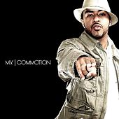 Commotion by MX