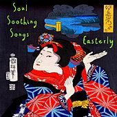 Easterly by Soul Soothing Songs