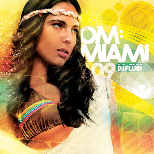 Om: Miami 2009 by Various Artists