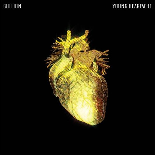 Young Heartache Ep by Bullion