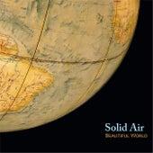 Beautiful World de Solid Air