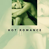 Hot Romance – Sexy Jazz Music, Erotic Dance, Sensual Massage, Relax, Sexual Jazz at Night, Tantric Sex, Soothing Piano, Romantic Jazz by Relaxing Instrumental Jazz Ensemble