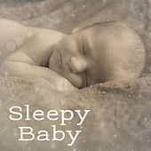 Sleepy Baby – Relaxing Lullabies for Baby, Stress Relief, Sweet Dreams, Cradle Songs, Soothing Nature Sounds at Goodnight, Baby Music by Bedtime Baby