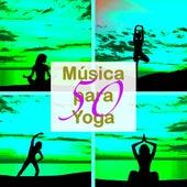 Música para Yoga – 50 Música Suave Nueva Era para Sanar el Alma, Yoga, Relajación, Pensamiento Positivo y Meditar de Various Artists