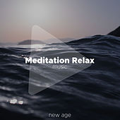 Meditation Relax Music - The Best Relaxing Soundtrack of your Life de Various Artists