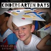 Kindergarten Days by Charles Esten