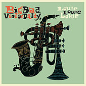 Louie Louie Louie by Big Bad Voodoo Daddy