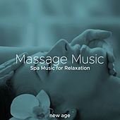 Massage Music - Spa Music for Relaxation, Sauna, Thermae, Baths, Meditation, Yoga and Pilates de Various Artists