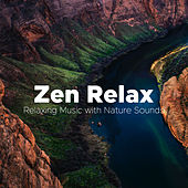 Zen Relax - The Perfect Audio Backdrop to an Evening Spent with your Lover. Relaxing Music with Nature Sounds de Various Artists
