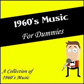 1960's for Dummies (A Collection of 1960's Music) by Various Artists