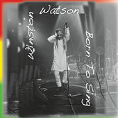 Born to Sing by Winston Watson