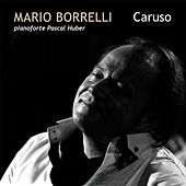 Caruso (Pianoforte Pascal Huber) [Live] by Mario Borrelli