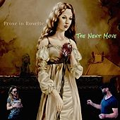 The Next Move by Prose In Rosette