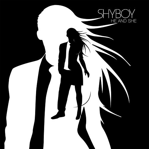 He and She van Shyboy