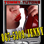 867-5309 / Jenny (Re-Recorded Version) by Tommy Tutone