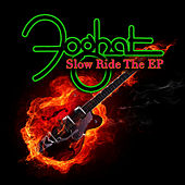 Slow Ride - The EP (Live & Loud Versions) by Foghat