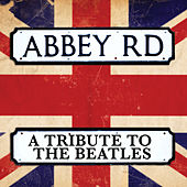 Abbey Road - A Tribute To The Beatles by Various Artists