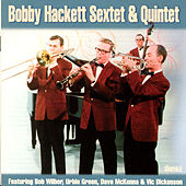 Bobby Hackett Sextet & Quintet by Various Artists