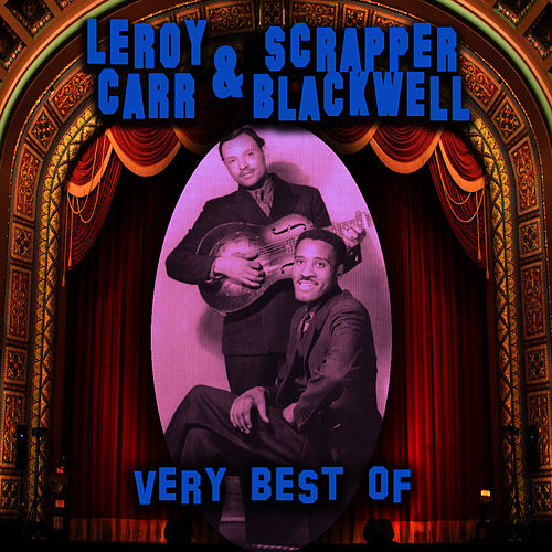 The Very Best Of by Scrapper Blackwell