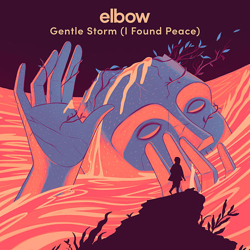 Gentle Storm (I Found Peace) van elbow