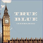 True Blue (Extramix) de Sharron-Idol