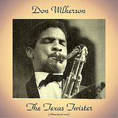 The Texas Twister (Remastered 2017) de Don Wilkerson