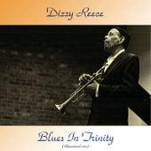 Blues in Trinity (Remastered 2017) de Dizzy Reece