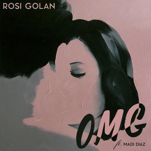 O. M. G. by Rosi Golan