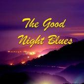 The Good Night Blues de Various Artists