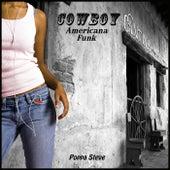 Cowboy by Poppa Steve