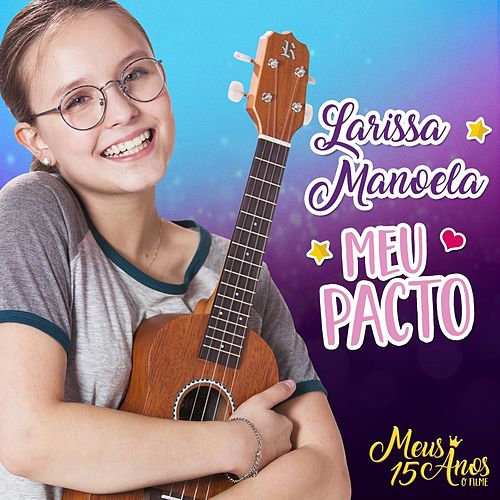Meu Pacto de Larissa Manoela
