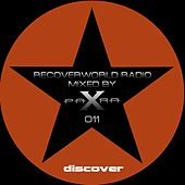 Recoverworld Radio 011 (Mixed by Para X) by Various Artists