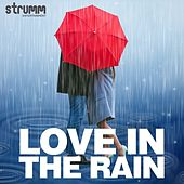 Love in the Rain by Various Artists