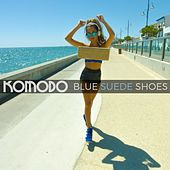 Blue Suede Shoes by Komodo