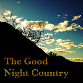The Good Night Country von Various Artists