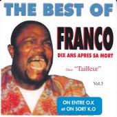 The Best Of, Vol. 3 (On entre O.K, on sort K.O ! Dix ans après sa mort) by Franco