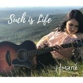 Such Is Life von Hannah Marie