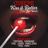 Kiss It Better (feat. Yasmin) [Remixes] by Cerrone