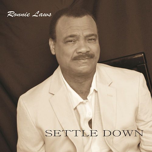 Settle Down by Ronnie Laws