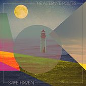 Safe Haven by The Alternate Routes