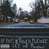 If This Is Trash, Please Let Us Know by Various Artists