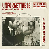 Unforgettable (J Hus Remix) by French Montana