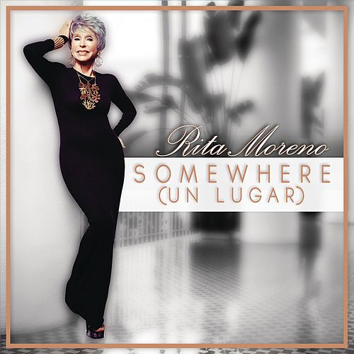 Somewhere by Rita Moreno