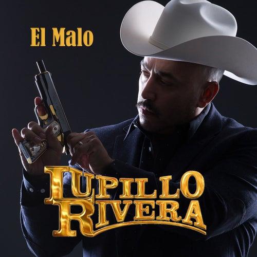 El Malo by Lupillo Rivera