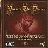 The Book of Shabazz (Hidden Scrollz) by Shabazz the Disciple
