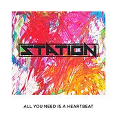 Heartbeat - Single by Station