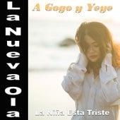 La Nueva Ola A Gogo y Yeye: La Niña Esta Triste de Various Artists