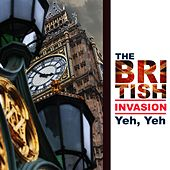 The British Invasion: Yeh, Yeh de Various Artists