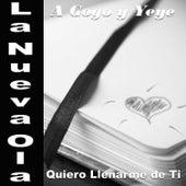 La Nueva Ola A Gogo y Yeye: Quiero Llenarme De Ti von Various Artists