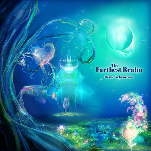 The Farthest Realm by Diane Arkenstone